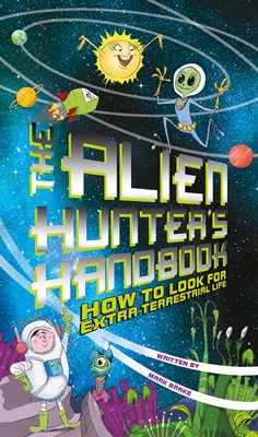 Book cover for The Alien Hunter's Handbook